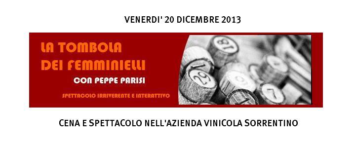 La Tombola dei Femminielli - Cena Spettacolo Sorrentino Vini